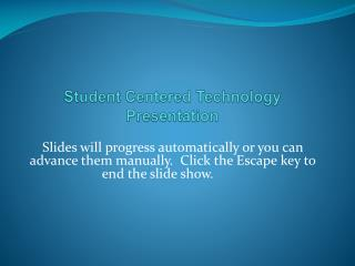 Student  Centered  Technology Presentation