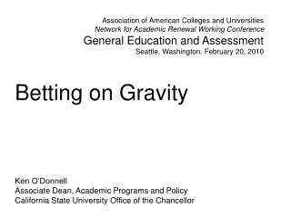 Betting on Gravity