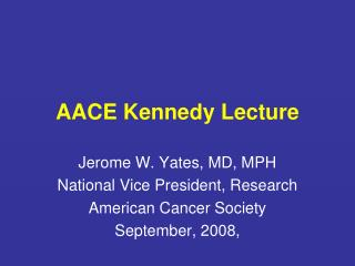 AACE Kennedy Lecture