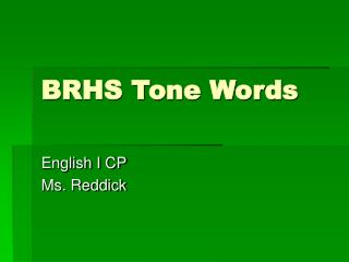 BRHS Tone Words