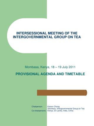 INTERSESSIONAL MEETING OF THE INTERGOVERNMENTAL GROUP ON TEA
