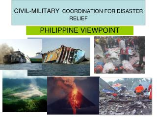 CIVIL-MILITARY COORDINATION FOR DISASTER RELIEF