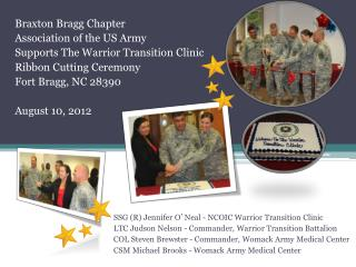 Braxton Bragg Chapter  Association of the US Army Supports The  Warrior Transition  Clinic