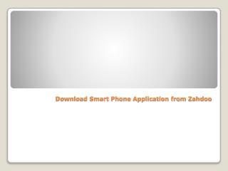 Download Smart Phone Apps from zahdoo.com