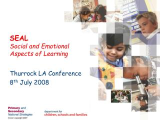 SEAL Social and Emotional Aspects of Learning