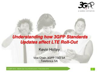 Understanding how 3GPP Standards Updates affect LTE Roll-Out