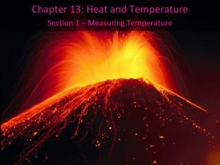 Chapter 13: Heat and Temperature