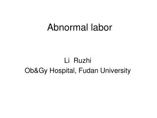 Abnormal labor