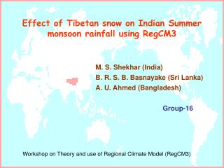 Effect of Tibetan snow on Indian Summer monsoon rainfall using RegCM3