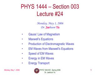 PHYS 1444 – Section 003 Lecture #24