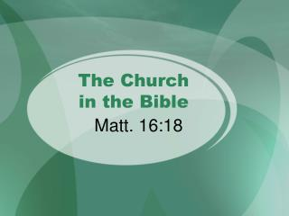 The Church  in the Bible