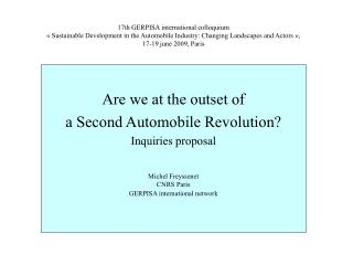 Are we at the outset of   a Second Automobile Revolution? Inquiries proposal Michel Freyssenet