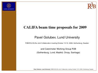 CALIFA beam time proposals for 2009
