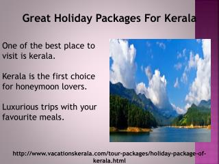 Great Holiday Packages for Kerala