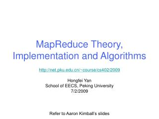 MapReduce Theory, Implementation and Algorithms