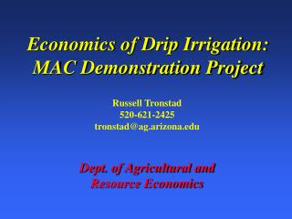 Economics of Drip Irrigation: MAC Demonstration Project