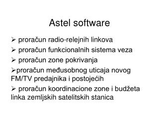Astel software