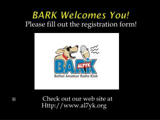 BARK Welcomes You!