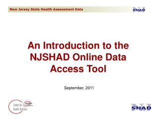 An Introduction to the NJSHAD Online Data Access Tool