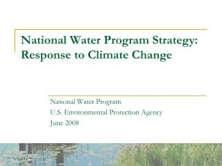 National Water Program Strategy:  Response to Climate Change