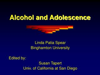 Alcohol and Adolescence