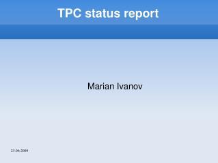 TPC status report