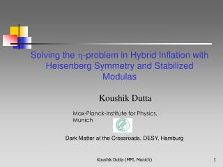 Solving the   -problem in Hybrid Inflation with  Heisenberg Symmetry and Stabilized Modulas
