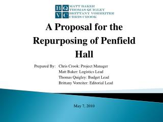 A Proposal for the Repurposing of Penfield  Hall