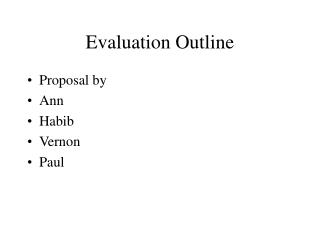 Evaluation Outline