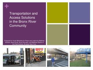Transportation and Access Solutions in the Bronx River Community