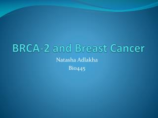BRCA-2 and Breast Cancer