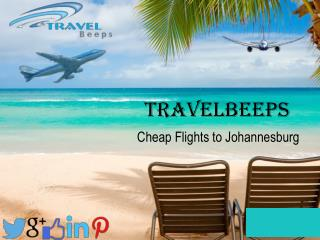 Cheap Flights to Johannesburg- Travelbeeps