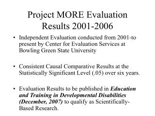 Project MORE Evaluation Results 2001-2006