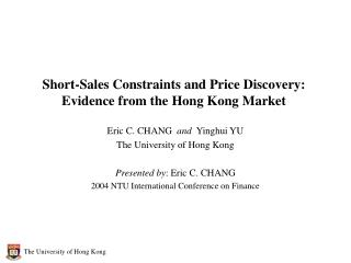 Short-Sales Constraints and Price Discovery:  Evidence from the Hong Kong Market