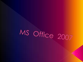 MS  Office  2007