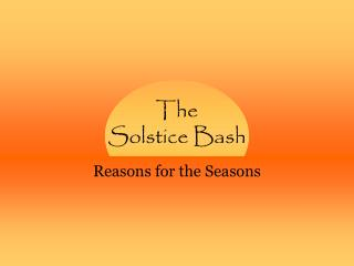The Solstice Bash