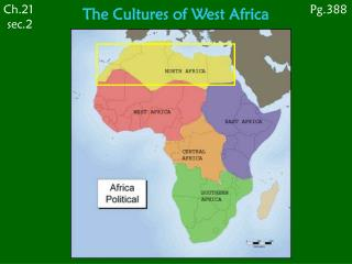 The Cultures of West Africa