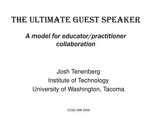 The ultimate guest speaker A model for educator/practitioner collaboration