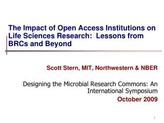 The Impact of Open Access Institutions on Life Sciences Research:  Lessons from BRCs and Beyond