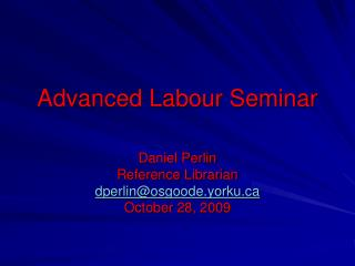 Advanced Labour Seminar
