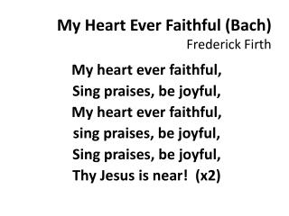 My Heart Ever Faithful (Bach) Frederick Firth