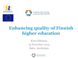 Enhancing quality of Finnish higher education
