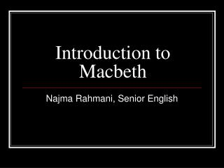 Introduction to Macbeth