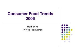 Consumer Food Trends 2006