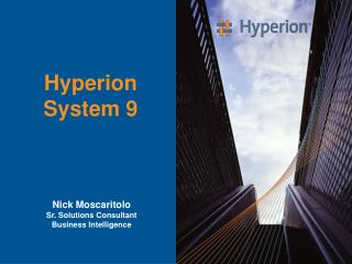 Hyperion  System 9