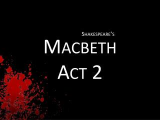 Macbeth Act 2