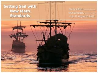Setting Sail with New Math Standards