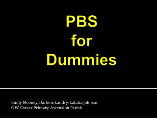 PBS  for  Dummies