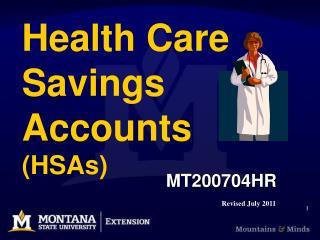 Health Care Savings Accounts (HSAs)