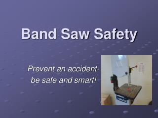 Band Saw Safety
